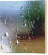 Rainy Window Abstract Wood Print
