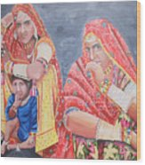 Rajasthani Ladies With Traditional Jewelry Wood Print
