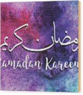 Ramadan Kareem Wood Print