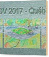 Rdv 2017 Quebec Mug Shot Wood Print