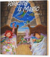 Reading Is Magic Wood Print