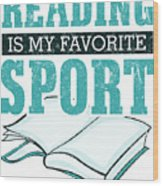 Reading Is My Favorite Sport Light Blue Wood Print