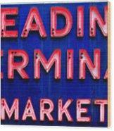 Reading Terminal Market Wood Print