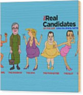 Real Candidates Of The Gop -clear Background Version 2 Wood Print