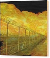 Realistic Orange Fire Explosion Behind Restricted Area Barbed Wire Fence Wood Print