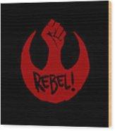 Rebel Wood Print