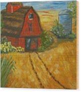 Red Barn- Wheat Field- Down Home Wood Print