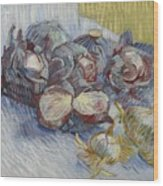 Red Cabbages And Onions Paris, October - November 1887 Vincent Van Gogh 1853  1890 Wood Print
