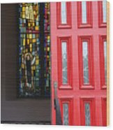 Red Door At Church In Front Of Stained Glass Wood Print