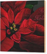 Red Poinsettia Happy Holidays Card Wood Print