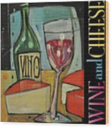 Red Wine And Cheese Poster Wood Print