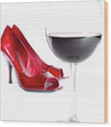 Red Wine Glass Red Shoes Wood Print
