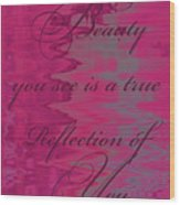 Reflection Of You Wood Print
