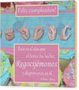 Rejoice And Be Glad Happy Birthday Spanish Wood Print