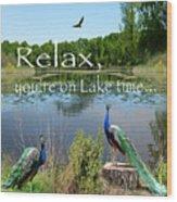 Relax Lake Time-jp2737 Wood Print