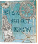Relax Reflect Renew Wood Print