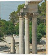 Restored Roman Columns In Glanum Wood Print