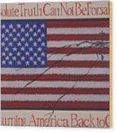 Returning America Back To God Wood Print