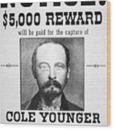 Reward Poster For Thomas Cole Younger Wood Print