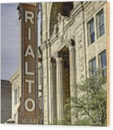 Rialto Theater Wood Print