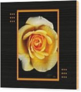 Rich And Dreamy Yellow Rose  With Design Wood Print