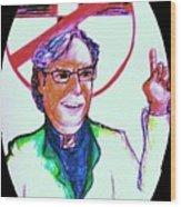 Richard Dawkins Loves To Preach Wood Print