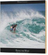 Riding The Wave - Maui Hawaii Posters Series Wood Print