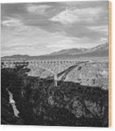 Rio Grande Gorge Birdge Wood Print