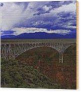 Rio Grande Gorge Bridge Wood Print