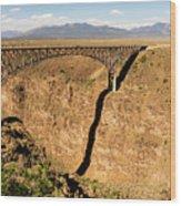 Rio Grande Gorge Bridge Taos New Mexico Wood Print