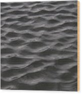 Ripples And Waves From Wind Dance Wood Print