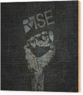 Rise Power Wood Print
