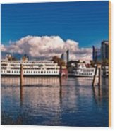 Riverboats Of Sacramento Wood Print