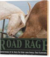 Road Rage Wood Print