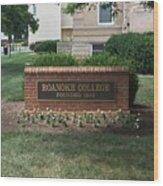 Roanoke College Sign Wood Print