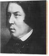 Robert Schumann, German Composer Wood Print