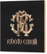 Roberto Cavalli Wood Print