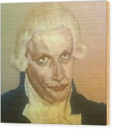 Robespierre Frowns  Wood Print
