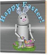 Robo-x9 The Easter Bunny Wood Print
