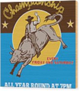 Rodeo Cowboy Bull Riding Poster Wood Print