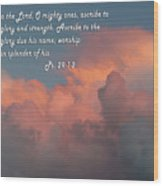 Rolling Clouds Sunset Ps.29 V 1-2 Wood Print