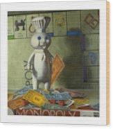 Rolling In Dough Wood Print by Judy Sherman