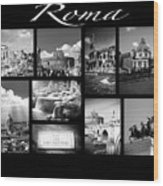 Roma Black And White Poster Wood Print
