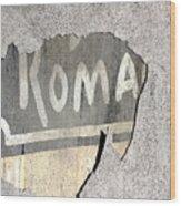 Roma Wood Print