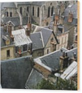 Rooftops Of Blois In France 3 Wood Print