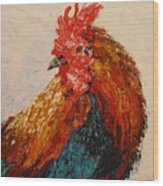 Rooster 1 Wood Print