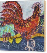 Rooster In The Morning Wood Print