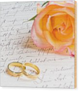 Rose And Two Rings Over Handwritten Letter Wood Print