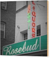 Rosebud Liquors Wood Print