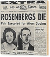 Rosenberg Execution, 1953 Wood Print
